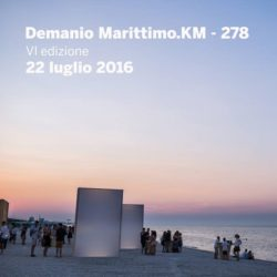 Demanio Marittimo.Km-278 arte, architettura e design in spiaggia